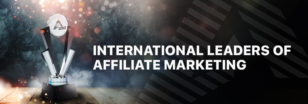 INTERNATIONAL LEADERS OF AFFILIATE MARKETING