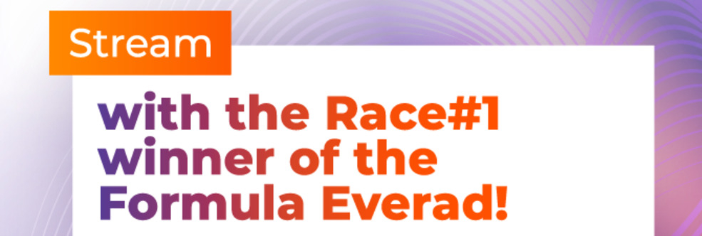 Stream with the Race#1 winner of the Formula Everad