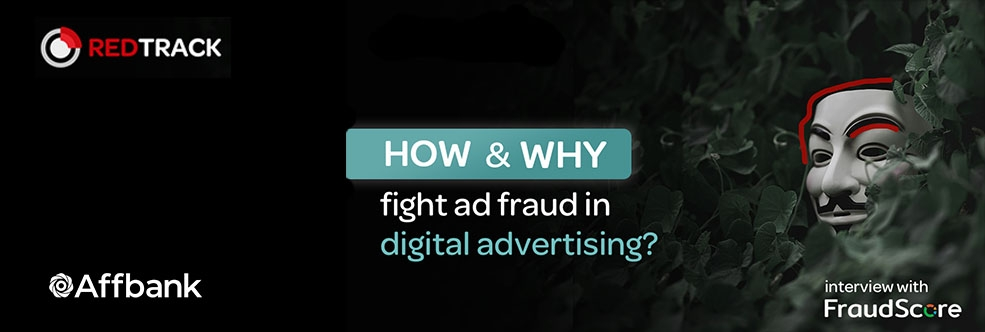 How and Why to Fight Ad Fraud in Digital Advertising?