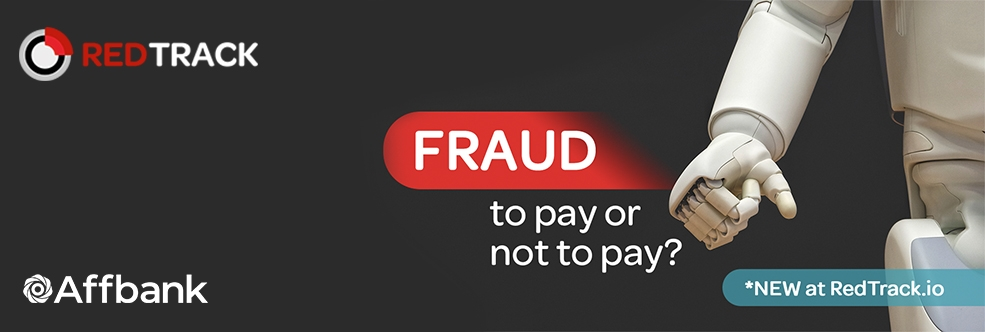Fraud: to pay or not to pay? – Brand new feature by RedTrack