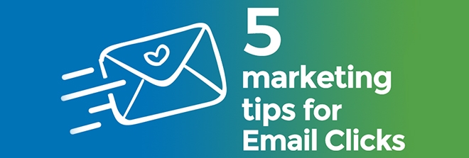 5 marketing tips for Email Click campaigns