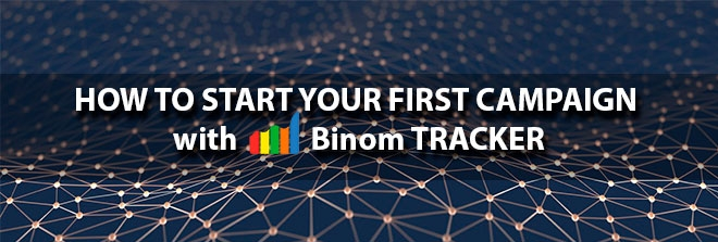Set up your first campaign with BINOM tracker