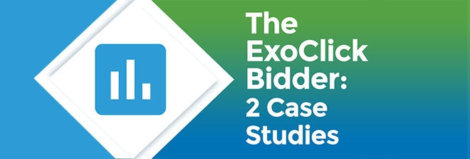 Using the ExoClick Bidder: Two Case Studies