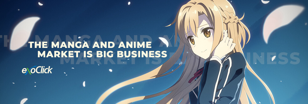 The Manga and Anime Market is Big Business